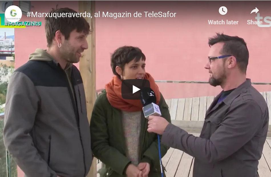 [VÍDEO] #Marxuqueraverda, al Magazin de TeleSafor